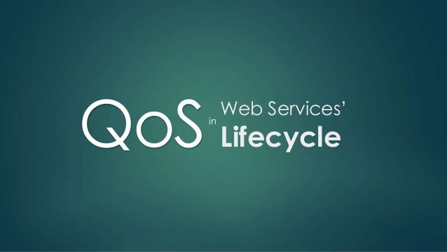 QoS Lifecycle  Web Services' in