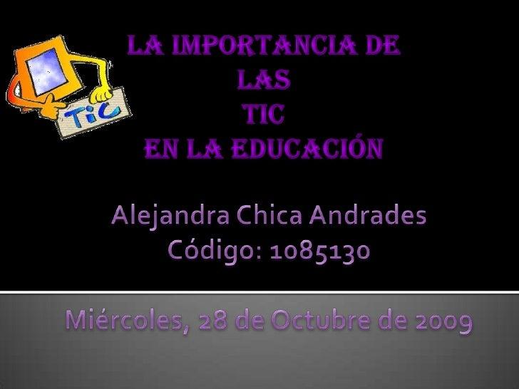 1.   ¿Qué son la TIC? 2.   Aportes de las TIC en la educación 3.   Las TICS en los procesos de Enseñanza y      Aprendizaj...