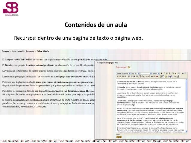 Contenidos de un aulaRecursos: dentro de una página de texto o página web.