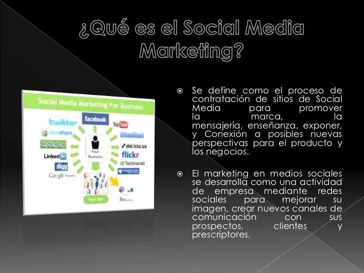 ¿Qué es el Social Media Marketing?<br />Se define como el proceso de contratación de sitios de Social Media para promover ...