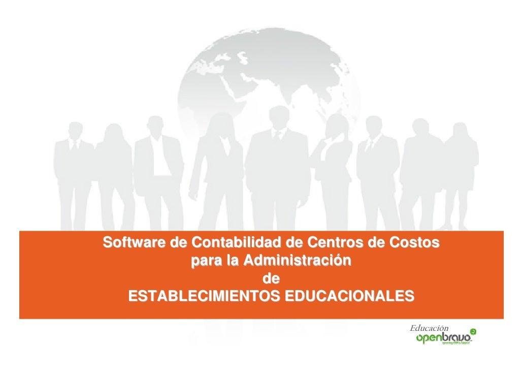 Software de Contabilidad de Centros de Costos             para la Administración                       de    ESTABLECIMIEN...