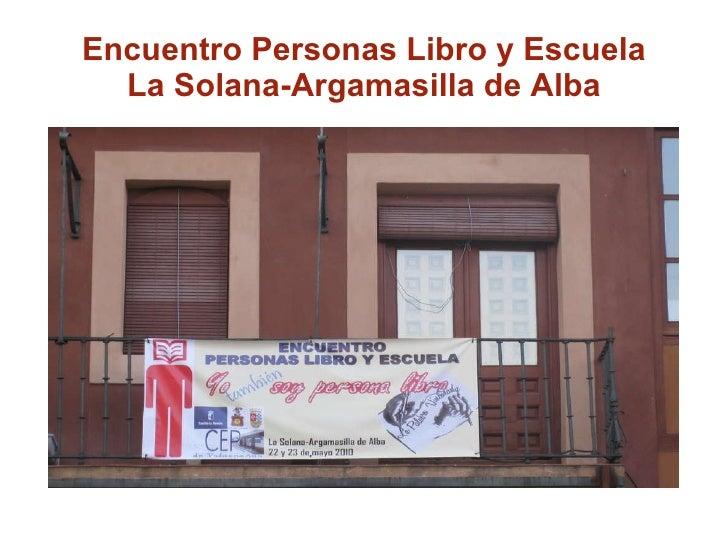 Encuentro Personas Libro y Escuela La Solana-Argamasilla de Alba