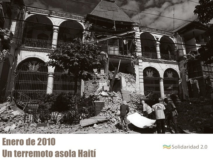 Enero de 2010Un terremoto asola Haití