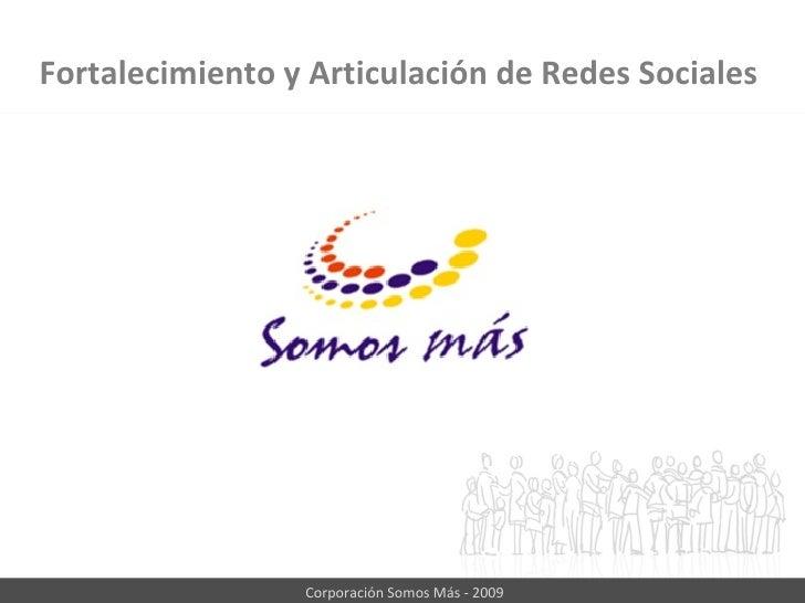 Fortalecimiento y Articulación de Redes Sociales