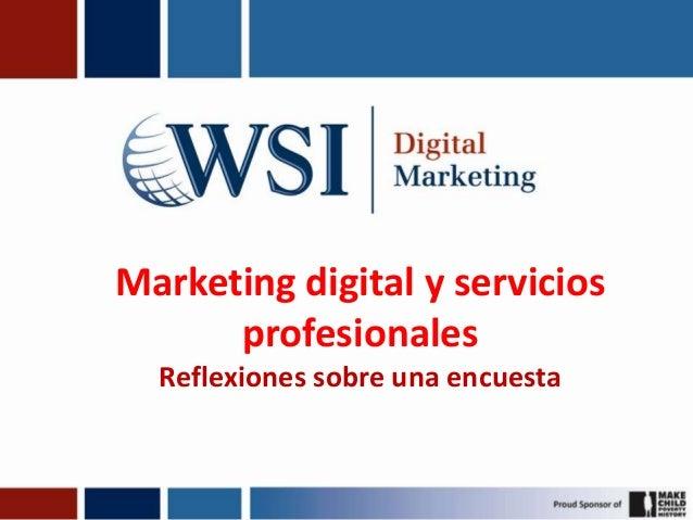Marketing digital y servicios profesionales Reflexiones sobre una encuesta