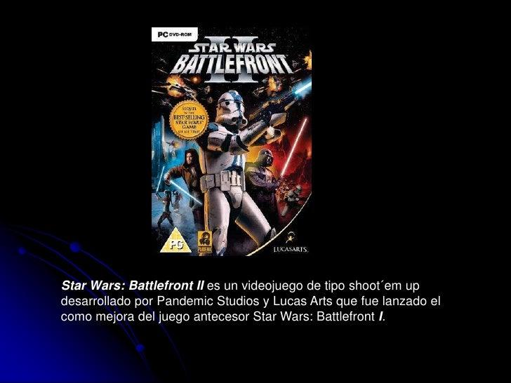 Star Wars: Battlefront II es un videojuego de tipo shoot´em up desarrollado por Pandemic Studios y Lucas Arts que fue lanz...
