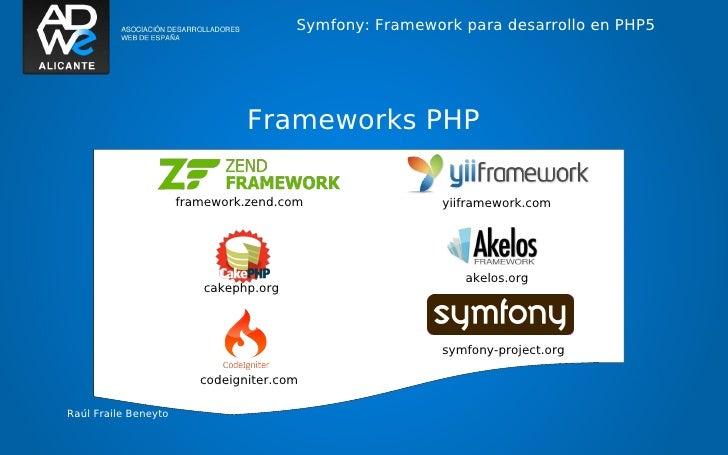 Symfony: Framework para desarrollo en PHP5                                Frameworks PHP                      framework.ze...