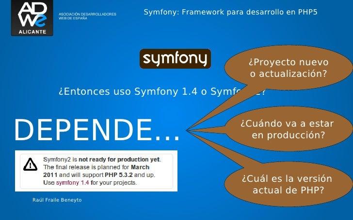 Symfony: Framework para desarrollo en PHP5                                                   ¿Proyecto nuevo              ...