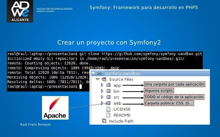 Symfony: Framework para desarrollo en PHP5                      Crear un proyecto con Symfony2                            ...