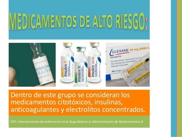Administracion de medicamentos de alto riesgo.