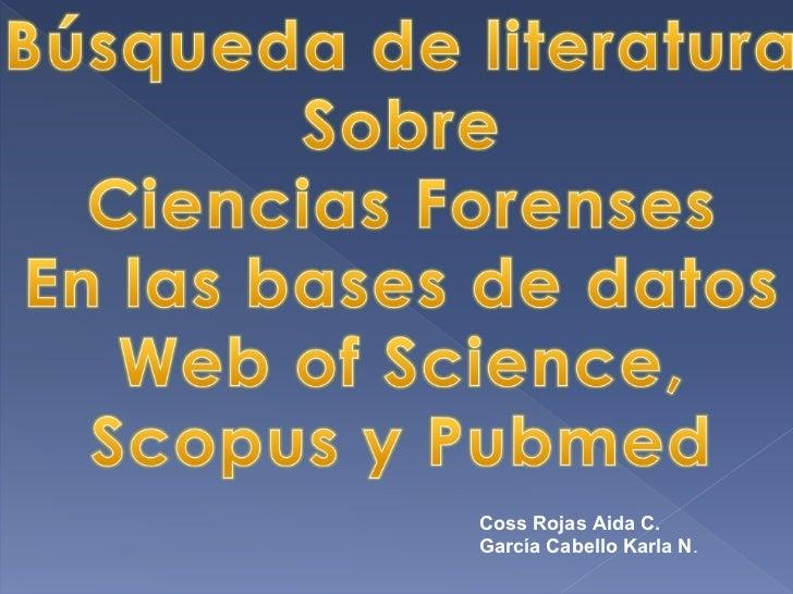 Coss Rojas Aida C.García Cabello Karla N.