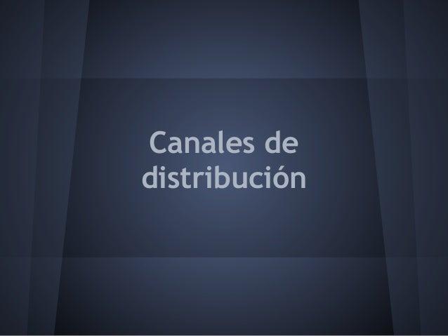 Canales dedistribución