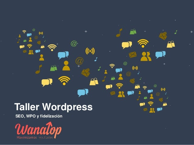 Taller Wordpress SEO, WPO y fidelización