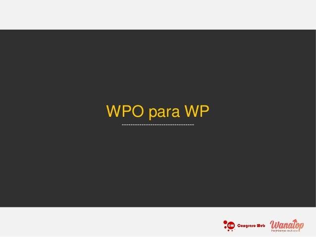 WPO para WP