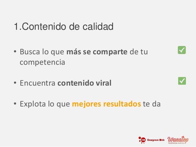 • Busca lo que más se comparte de tu competencia • Encuentra contenido viral • Explota lo que mejores resultados te da 1.C...