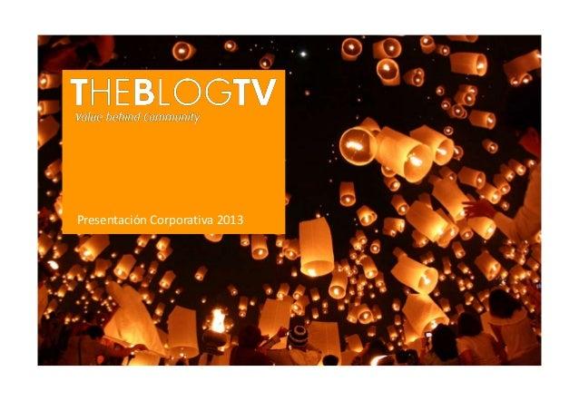 2012 – CorporateCorporativa Presentación Presentation    2013