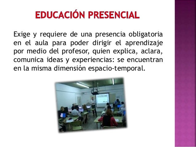 Es una modalidad de la educación a distancia, que utiliza Internet con todas sus herramientas tecnológicas de la informaci...