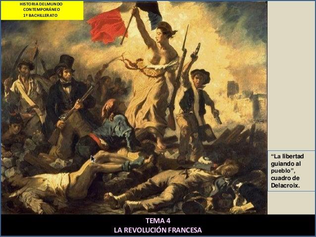"""""""La libertad guiando al pueblo"""", cuadro de Delacroix. TEMA 4 LA REVOLUCIÓN FRANCESA HISTORIA DELMUNDO CONTEMPORÁNEO 1º BAC..."""