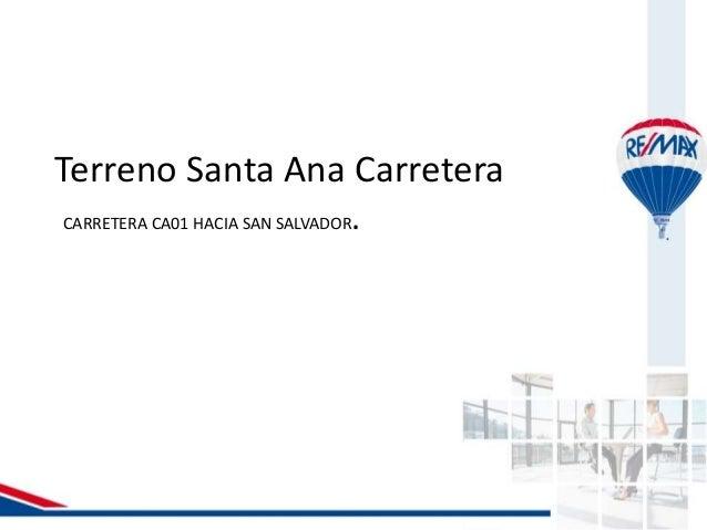Terreno Santa Ana Carretera CARRETERA CA01 HACIA SAN SALVADOR.