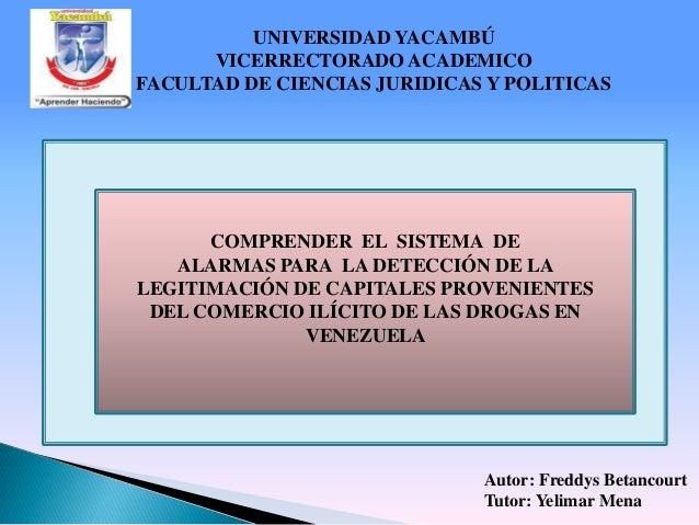 UNIVERSIDAD YACAMBÚ      VICERRECTORADO ACADEMICOFACULTAD DE CIENCIAS JURIDICAS Y POLITICAS      COMPRENDER EL SISTEMA DE ...