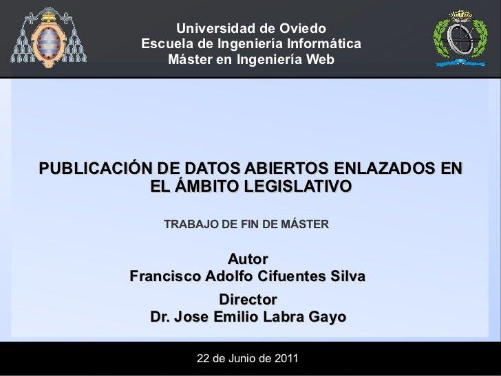 Universidad de Oviedo          Escuela de Ingeniería Informática             Máster en Ingeniería WebPUBLICACIÓN DE DATOS ...