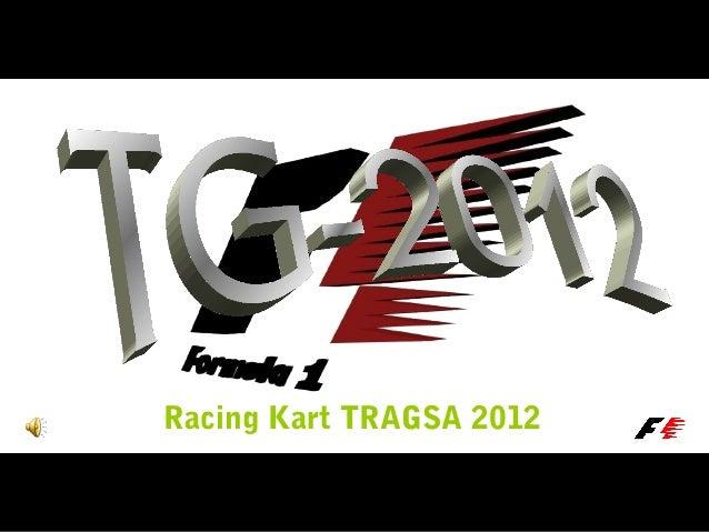Racing Kart TRAGSA 2012
