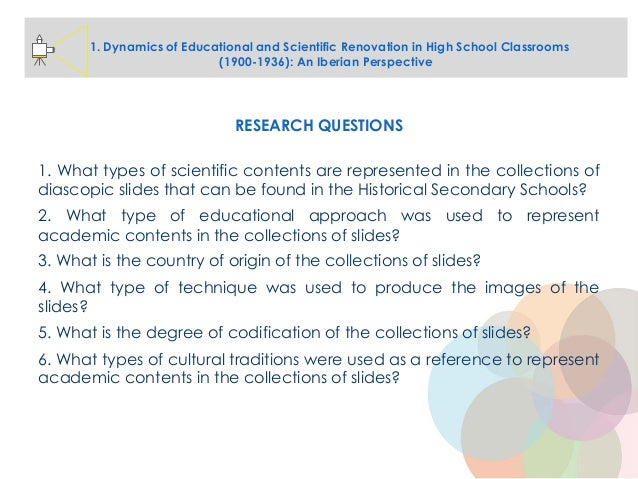 RESEARCH QUESTIONS 1. What types of scientific contents are represented in the collections of diascopic slides that can be...