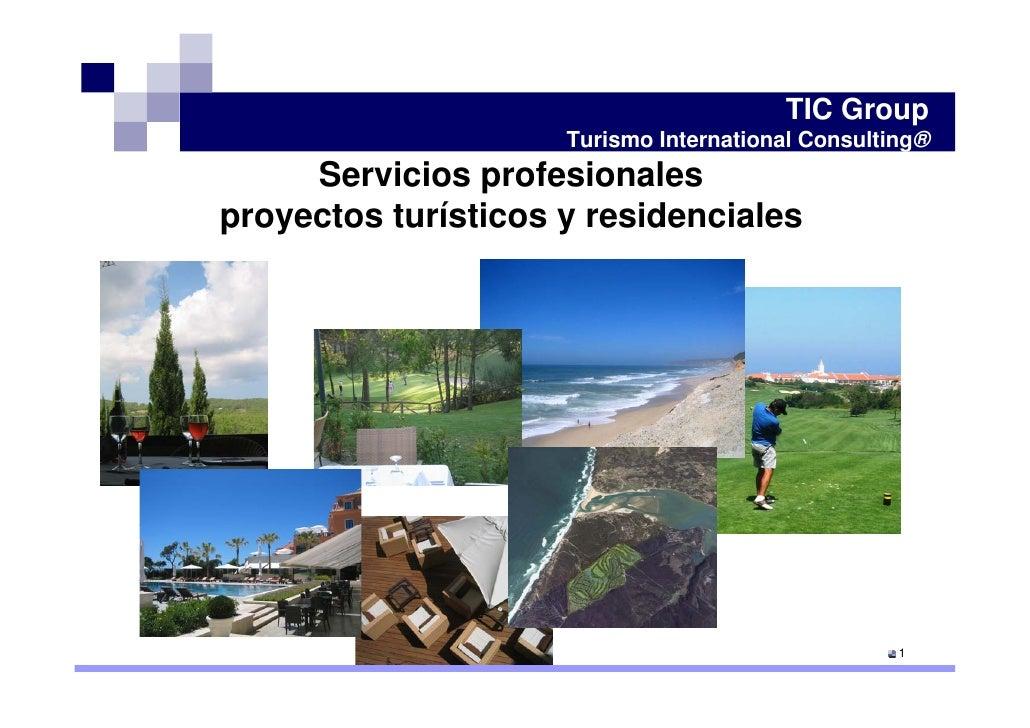 TIC Group                      Turismo International Consulting®      Servicios profesionales proyectos turísticos y resid...