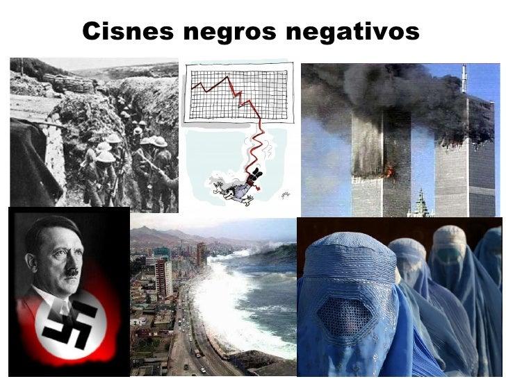 Cisnes negros negativos