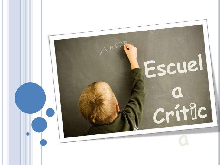 Origen de la Escuela Crítica y su                             contexto                            Escuela de Frankfurt1° E...
