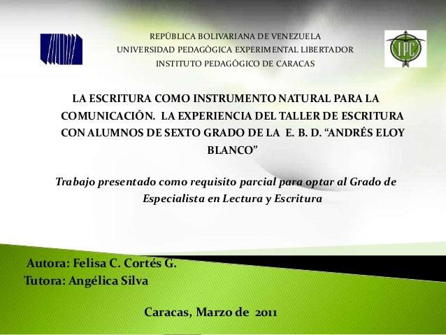 REPÚBLICA BOLIVARIANA DE VENEZUELA UNIVERSIDAD PEDAGÓGICA EXPERIMENTAL LIBERTADOR INSTITUTO PEDAGÓGICO DE CARACAS Autora: ...