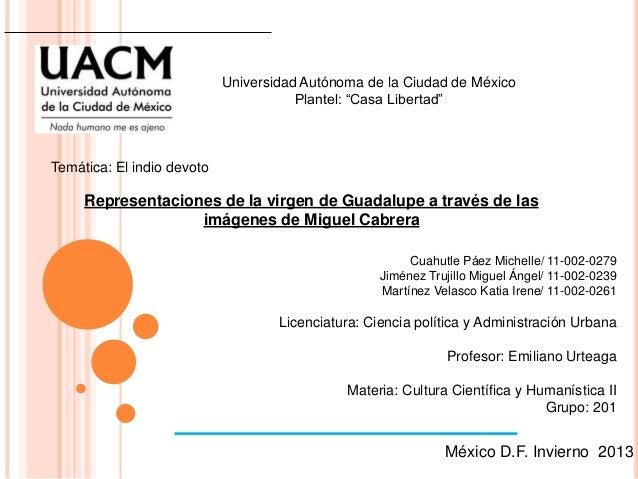 """Universidad Autónoma de la Ciudad de México                                       Plantel: """"Casa Libertad""""Temática: El ind..."""