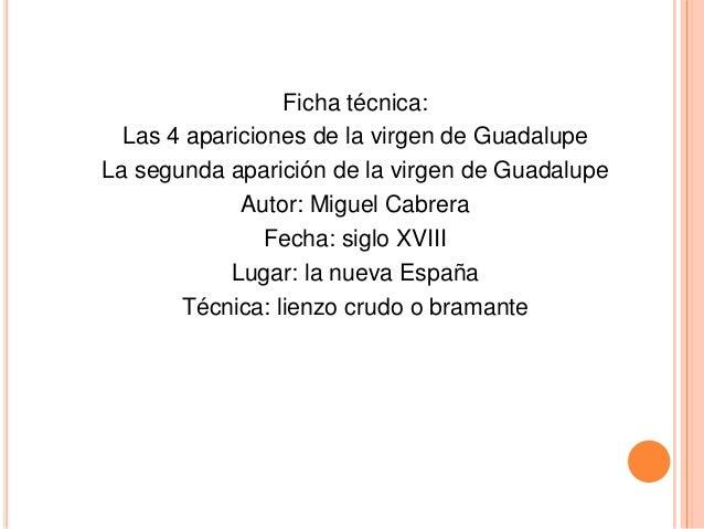 Ficha técnica:  Las 4 apariciones de la virgen de GuadalupeLa segunda aparición de la virgen de Guadalupe             Auto...