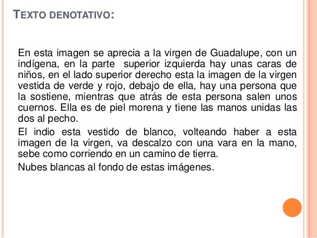 TEXTO DENOTATIVO:En esta imagen se aprecia a la virgen de Guadalupe, con unindígena, en la parte superior izquierda hay un...