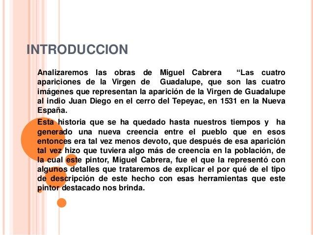 """INTRODUCCION Analizaremos las obras de Miguel Cabrera            """"Las cuatro apariciones de la Virgen de Guadalupe, que so..."""