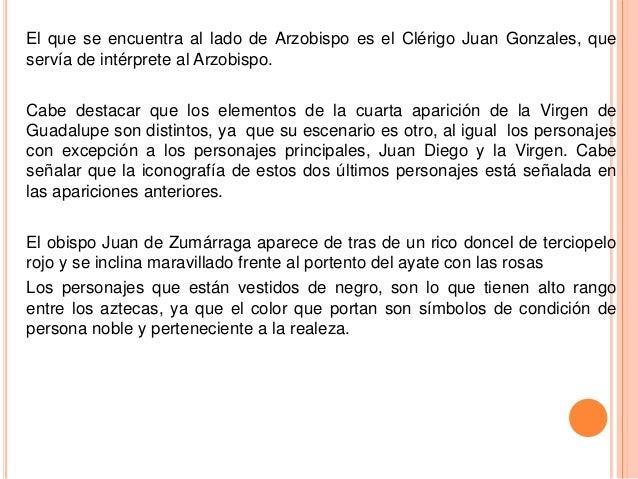 El que se encuentra al lado de Arzobispo es el Clérigo Juan Gonzales, queservía de intérprete al Arzobispo.Cabe destacar q...