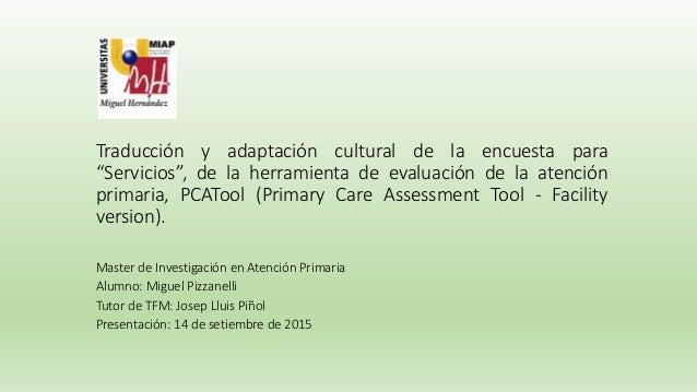 """Traducción y adaptación cultural de la encuesta para """"Servicios"""", de la herramienta de evaluación de la atención primaria,..."""