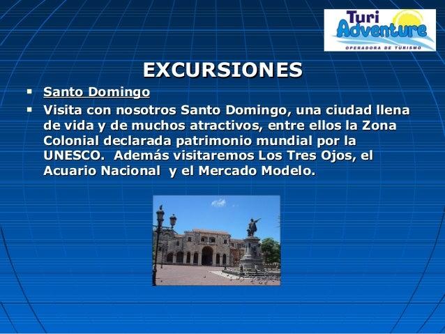 EXCURSIONESEXCURSIONES  Santo DomingoSanto Domingo  Visita con nosotros Santo Domingo, una ciudad llenaVisita con nosotr...
