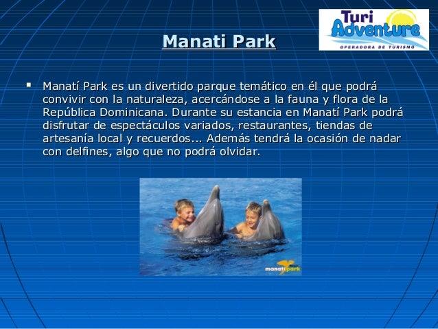 Manati ParkManati Park  Manatí Park es un divertido parque temático en él que podráManatí Park es un divertido parque tem...