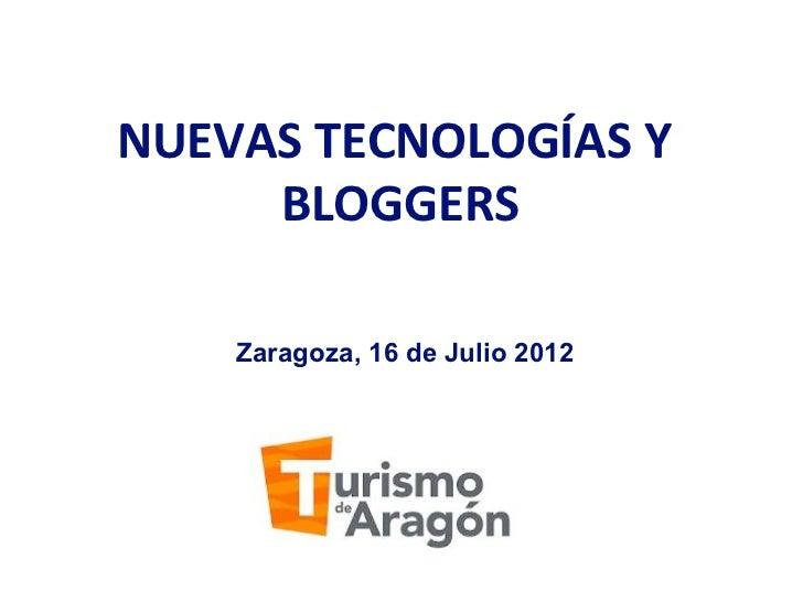 NUEVASTECNOLOGÍASY     BLOGGERS              Zaragoza, 16 de Julio 2012
