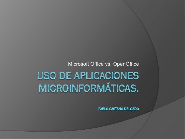 Microsoft Office vs. OpenOffice
