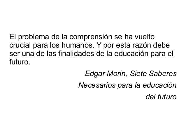 El problema de la comprensión se ha vuelto crucial para los humanos. Y por esta razón debe ser una de las finalidades de l...