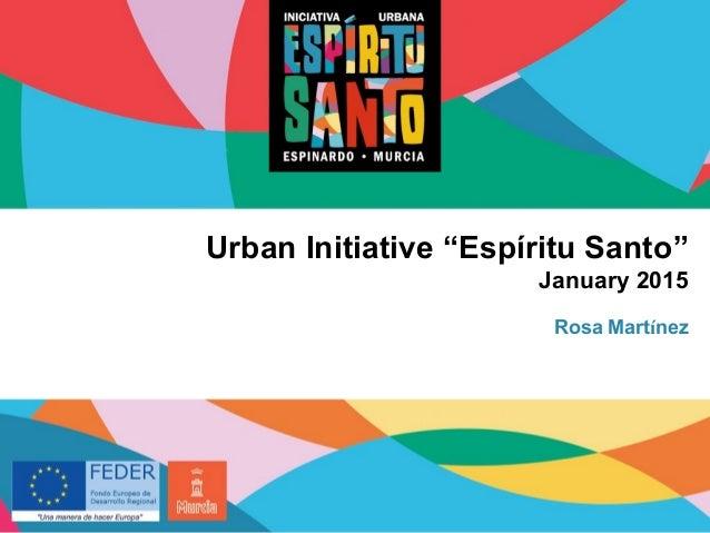 "Urban Initiative ""Espíritu Santo"" January 2015 Rosa Martínez"