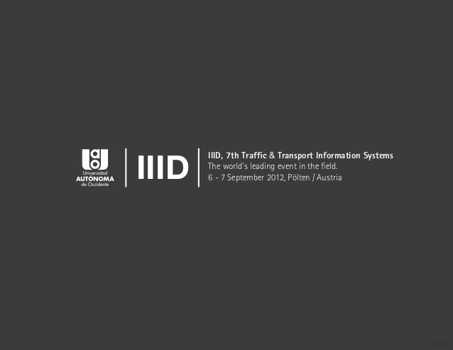 IIID       IIID, 7th Traffic & Transport Information Systems       The worlds leading event in the field.       6 - 7 Septem...