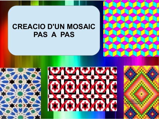 CREACIO DUN MOSAICPAS A PAS