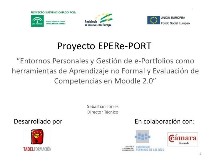 """Proyecto EPERe-PORT<br />""""Entornos Personales y Gestión de e-Portfolios como herramientas de Aprendizaje no Formal y Evalu..."""