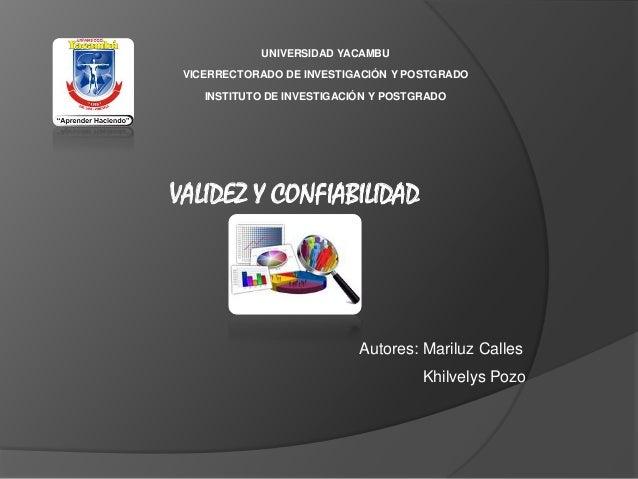 UNIVERSIDAD YACAMBU  VICERRECTORADO DE INVESTIGACIÓN Y POSTGRADO  INSTITUTO DE INVESTIGACIÓN Y POSTGRADO  VALIDEZ Y CONFIA...