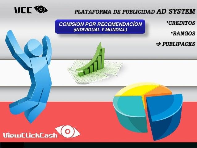 PLATAFORMA DE PUBLICIDAD AD SYSTEM *CREDITOS *RANGOS  PUBLIPACKS COMISION POR RECOMENDACÍON (INDIVIDUAL Y MUNDIAL)