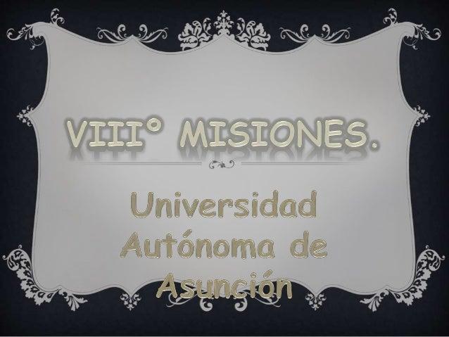  Departamento VIIIº de Misiones.  Ubicación.  Actividades Mas Resaltantes Del Departamento De Misiones.  Atractivos Tu...