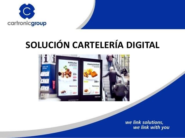 SOLUCIÓN CARTELERÍA DIGITAL